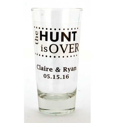 The Hunt Is Over Shot Glass